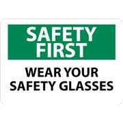 Thumbnail Image for Safety First, Wear Your Safety Glasses Signs